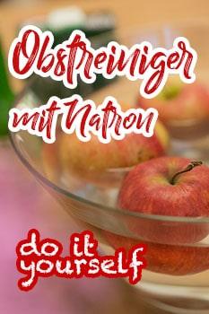 natron reiniger Obst
