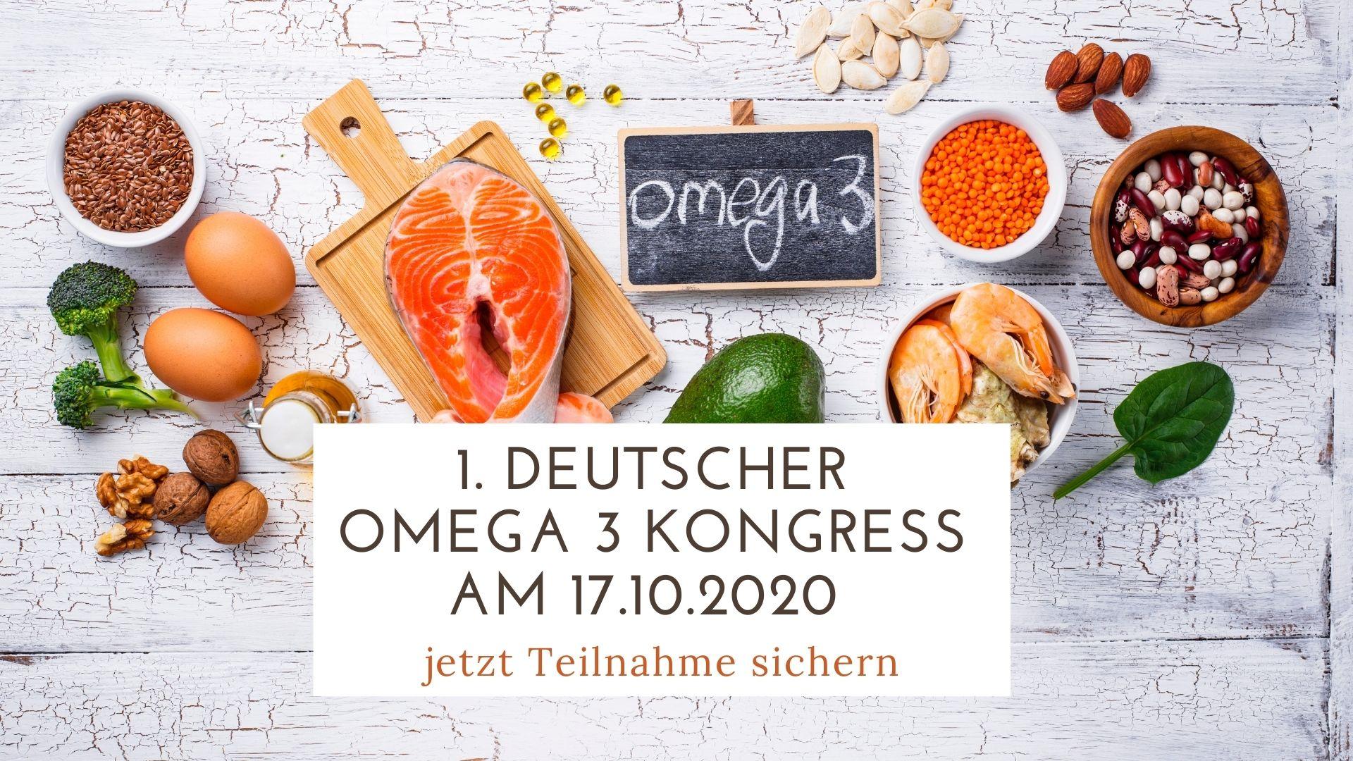 1. Deutscher Omega 3 Kongress am 17.10.2020 – jetzt Teilnahme sichern