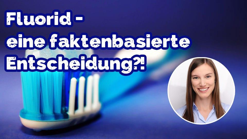 Was ist Fluorid? Die Bio Zahnfee erklärt es.
