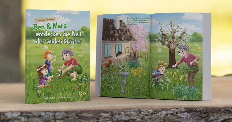 Unser erstes Kinderbuch: Ben und Mara entdecken die Welt der wilden Kräuter