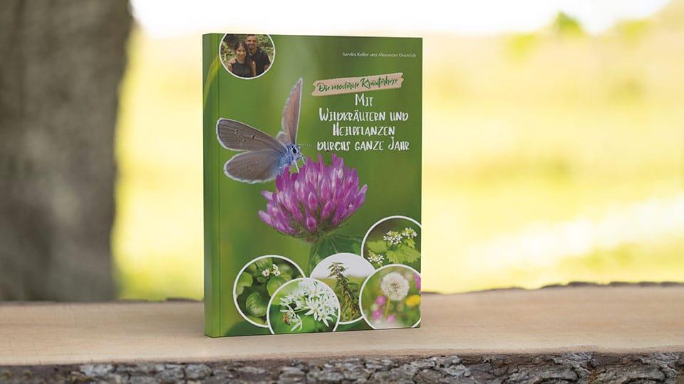 Unser zweites Buch: Mit Wildkräutern und Heilpflanzen durchs ganze Jahr